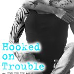 Cover Reveal: Kelly Siskind HOOKED ON TROUBLE