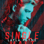 Release Excerpt + Giveaway: Layla Reyne SINGLE MALT