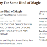 GoodReads Giveaway of SOME KIND OF MAGIC