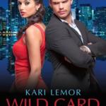 Cover Reveal: Kari Lemor WILD CARD UNDERCOVER